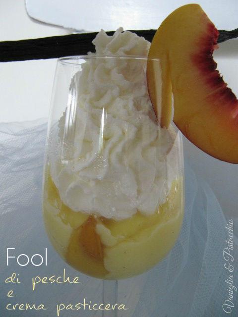 Fool di pesche con crema pasticcera